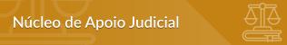 Núcleo de apoio Judicial